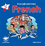 So You Really Want to Learn French Bo...