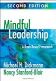 img - for Mindful Leadership: A Brain-Based Framework book / textbook / text book
