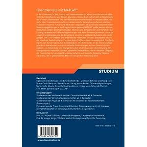 Finanzderivate mit Matlab: Mathematische Modellierung und Numerische Simulation (German Ed