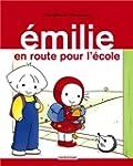 �MILIE T.21 : EN ROUTE POUR L'�COLE