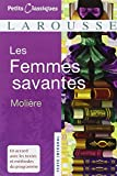 Les Femmes Savantes (Petits Classiques Larousse Texte Integral)