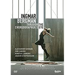 Ingmar Bergman: Through the Choreographer's Eyes