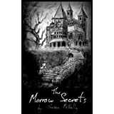 The Morrow Secrets (The Morrow Trilogy Plus)by Susan McNally