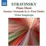 Stravinsky: Piano Music - Sonatas / Serenade in A / Four Etudes