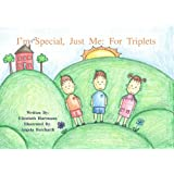 I'm Special, Just Me: For Triplets (I'm Special, Just Me)
