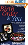 Birth Order And You: Are you the oldest, middle or youngest child? (Self-Counsel Reference)
