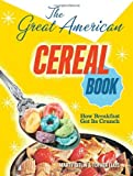 img - for The Great American Cereal Book by Martin Gitlin (2011-10-01) book / textbook / text book