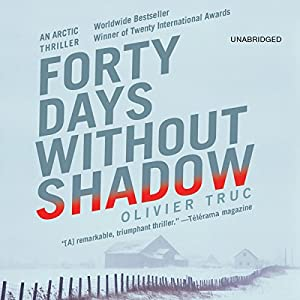 Forty Days Without Shadow Audiobook