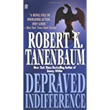 Depraved Indifferenceby Robert Tanenbaum