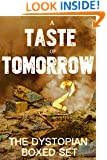 A Taste of Tomorrow 2 - The Dystopian Boxed Set (9 Book Collection)