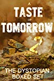 img - for A Taste of Tomorrow 2 - The Dystopian Boxed Set (9 Book Collection) book / textbook / text book