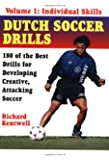 Dutch Soccer Drills Vol. 1: Individual Skills