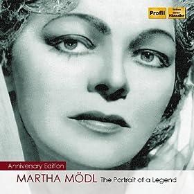 Martha Modl: The Portrait of a Legend (1950-1982)