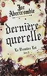 PREMI�RE LOI (LA) T.03 : DERNI�RE QUE...