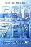 Frozen: Fuir ou mourir !