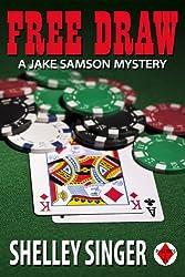 Free Draw (The Jake Samson & Rosie Vicente Detective Series Book 2)