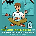 The Zoo in the Attic & The Treasure in the Garden (       UNABRIDGED) by Hilary McKay Narrated by Sophie Aldred