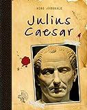 Nick Hunter Julius Caesar (Hero Journals)