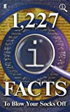 1,227 QI Facts to Blow Your Socks Off (0571297943) by Lloyd, John