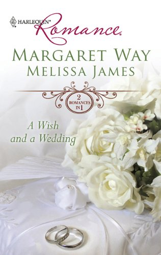 Image for A Wish and a Wedding: Master of Mallarinka Too Ordinary for the Duke? (Harlequin Romance)