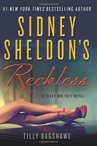 Sidney Sheldon's Reckless: A Tracy Whitney Novel