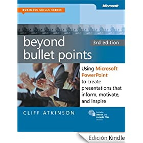 Beyond Bullet Points: Using Microsoft� PowerPoint� to Create Presentations that Inform, Motivate, and Inspire (Business Skills)