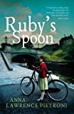 Ruby's Spoon Anna Lawrence Pietroni