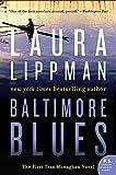 Baltimore Blues: A Tess Monaghan Novel