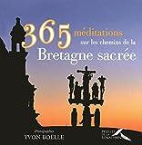 echange, troc  - 365 méditations sur les chemins de la Bretagne sacrée