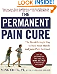 The Permanent Pain Cure: The Breakthr...