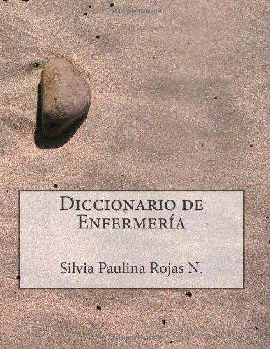 Diccionario De Enfermería - Segunda Edición (Spanish Edition)