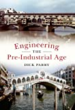 img - for Engineering: The Pre-Industrial Age book / textbook / text book