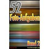 """52 Foto-Aufgaben: Band 2von """"Alexander Trost"""""""