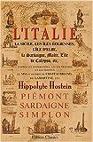 echange, troc Hippolyte Hostein - L'Italie, la Sicile, les îles Éoliennes, L'île d'Elbe, la Sardaigne, Malte, L'île de Calypso, etc. D'après les inspiration