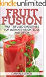 Weight Loss: Fruit Fusion: Fruit Infu...