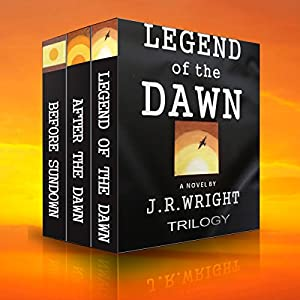Legend of the Dawn: The Complete Trilogy Audiobook