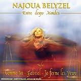 echange, troc Najoua Belyzel, Ch. Casanave - Entre Deux Mondes