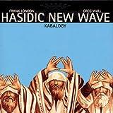 Kabalogy by Hasidic New Wave (1999-05-18)