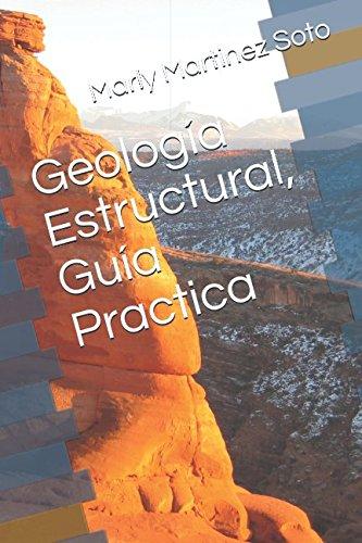 Geologia Estructural, Guia Practica  [Martinez Soto, Marly  Carolina] (Tapa Blanda)