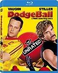 Dodgeball: A True Underdog Story (Unr...