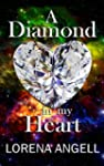 A Diamond in My Heart (The Unaltered...