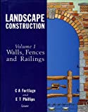 img - for Landscape Construction: Walls, Fences and Railings (Landscape Construction) (Landscape Construction) book / textbook / text book