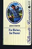 For Richer, For Poorer (Silhouette Romance, No. 838) (0373088388) by Joan Smith