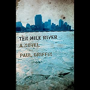 Ten Mile River Audiobook