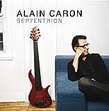 Sep7entrion By Alain Caron (2010-10-25)