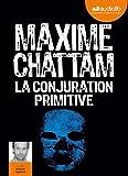 La Conjuration primitive: Livre audio 2 CD MP3 - 460 Mo + 429 Mo