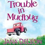 Trouble in Mudbug | [Jana DeLeon]
