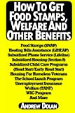 How To Get Food Stamps, Welfare And Other Benefits: Food Stamps (SNAP), Heating Bills Assistance (LIHEAP), Subsidized Phone Service (Lifeline), ... Welfare (TANF), WIC Program And More
