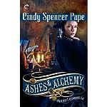 Ashes & Alchemy | Cindy Spencer Pape
