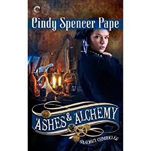 Ashes & Alchemy | [Cindy Spencer Pape]